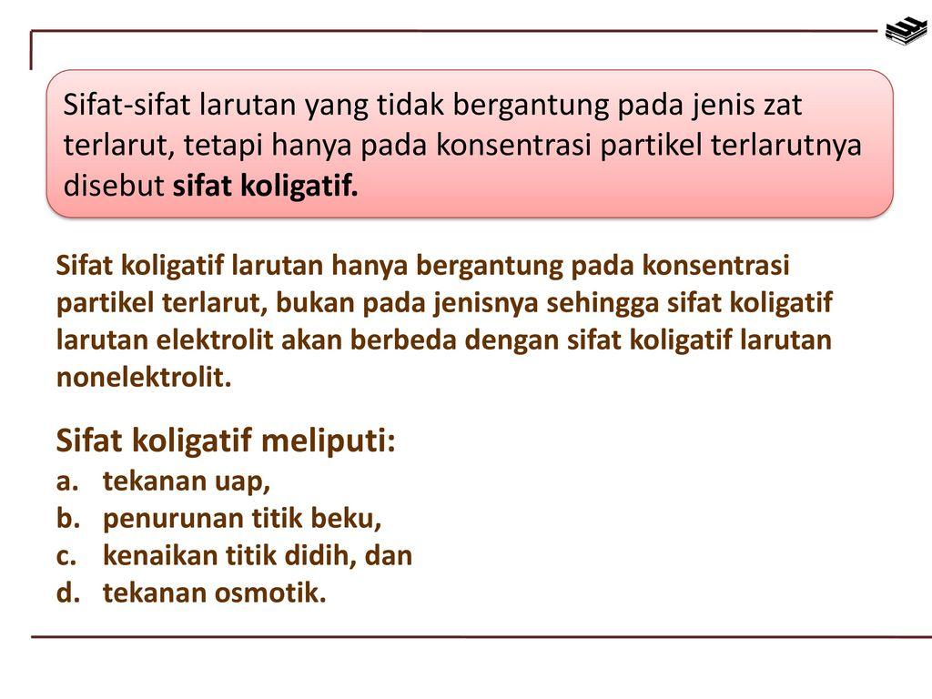 Sifat sifat koligatif larutan ppt download 2 sifat koligatif meliputi ccuart Images