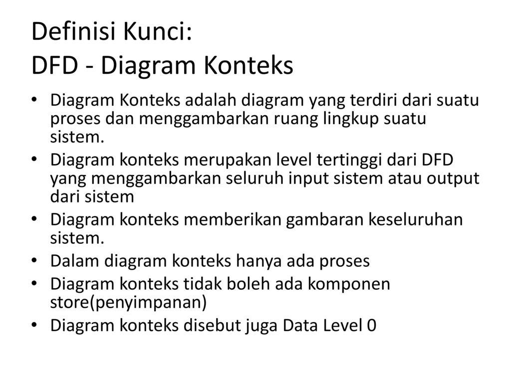 Data flow diagram dan data dictionary ppt download 7 definisi kunci dfd diagram konteks ccuart Image collections