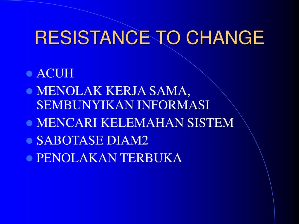 risistance to change