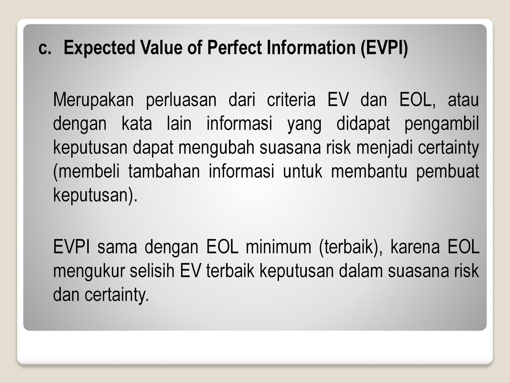 c. Expected Value of Perfect Information (EVPI)