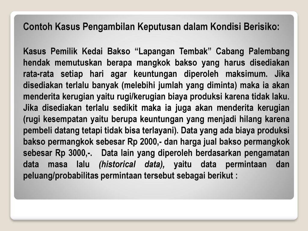 Contoh Kasus Pengambilan Keputusan dalam Kondisi Berisiko: