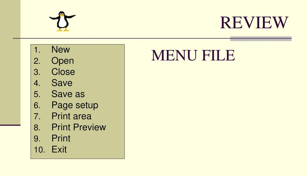 REVIEW MENU FILE New Open Close Save Save as Page setup Print area