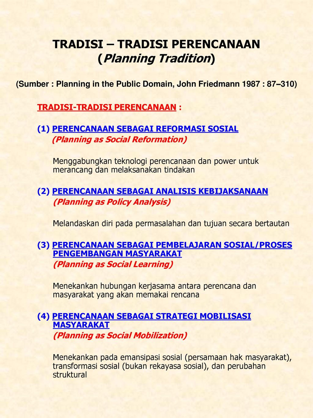 Tradisi Tradisi Perencanaan Planning Tradition Sumber Planning In The Public Domain