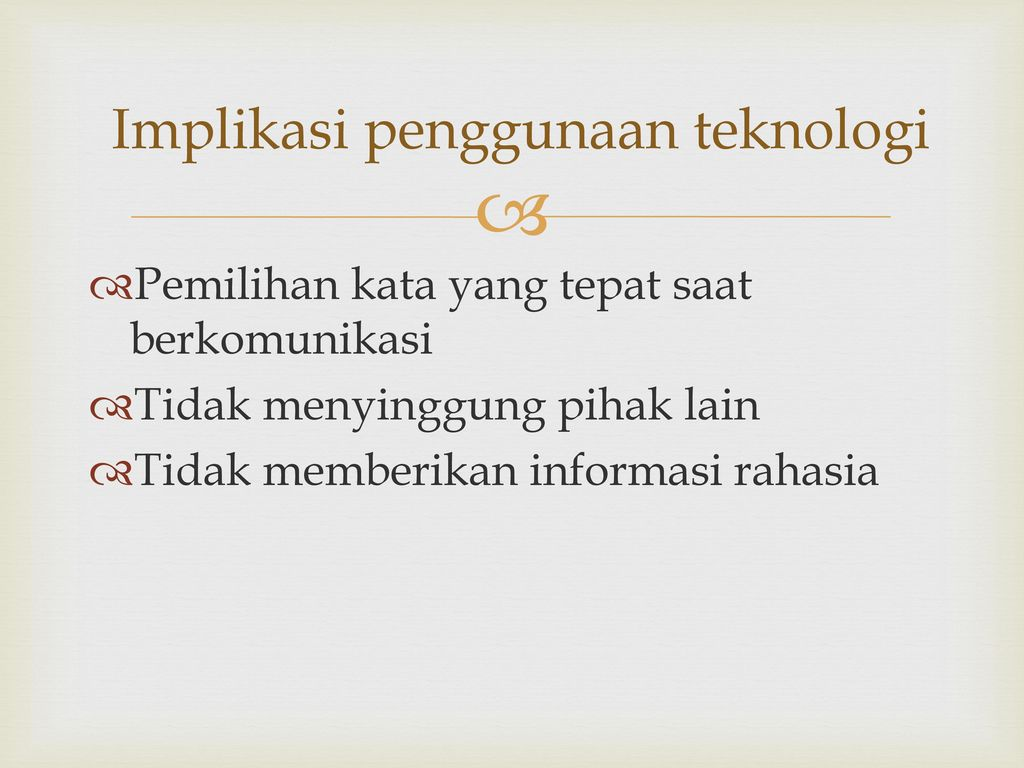 Implikasi penggunaan teknologi