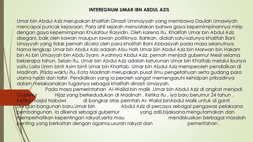 INTEREGNUM UMAR IBN ABDUL AZIS