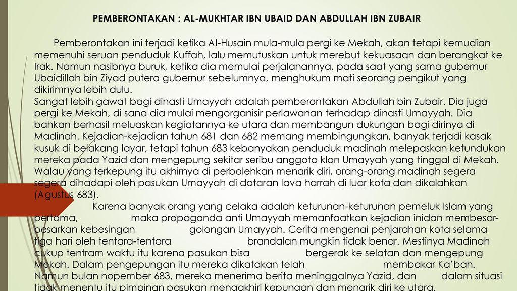 PEMBERONTAKAN : AL-MUKHTAR IBN UBAID DAN ABDULLAH IBN ZUBAIR