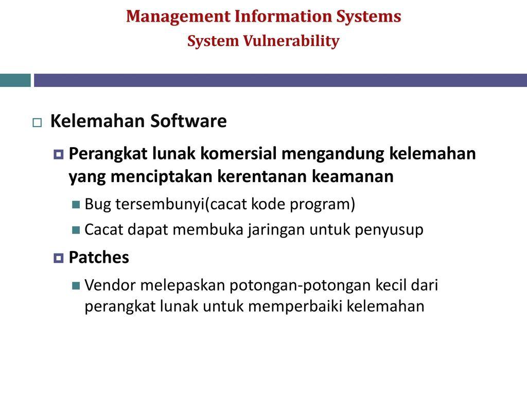 Mengamankan sistem informasi ppt download system vulnerability kelemahan software perangkat lunak komersial mengandung kelemahan yang menciptakan kerentanan keamanan ccuart Gallery