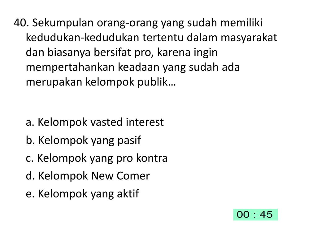 a. Kelompok vasted interest