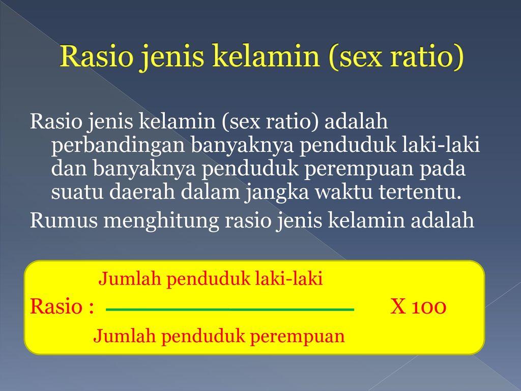 Rasio jenis kelamin (sex ratio)