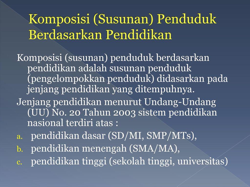 Komposisi (Susunan) Penduduk Berdasarkan Pendidikan