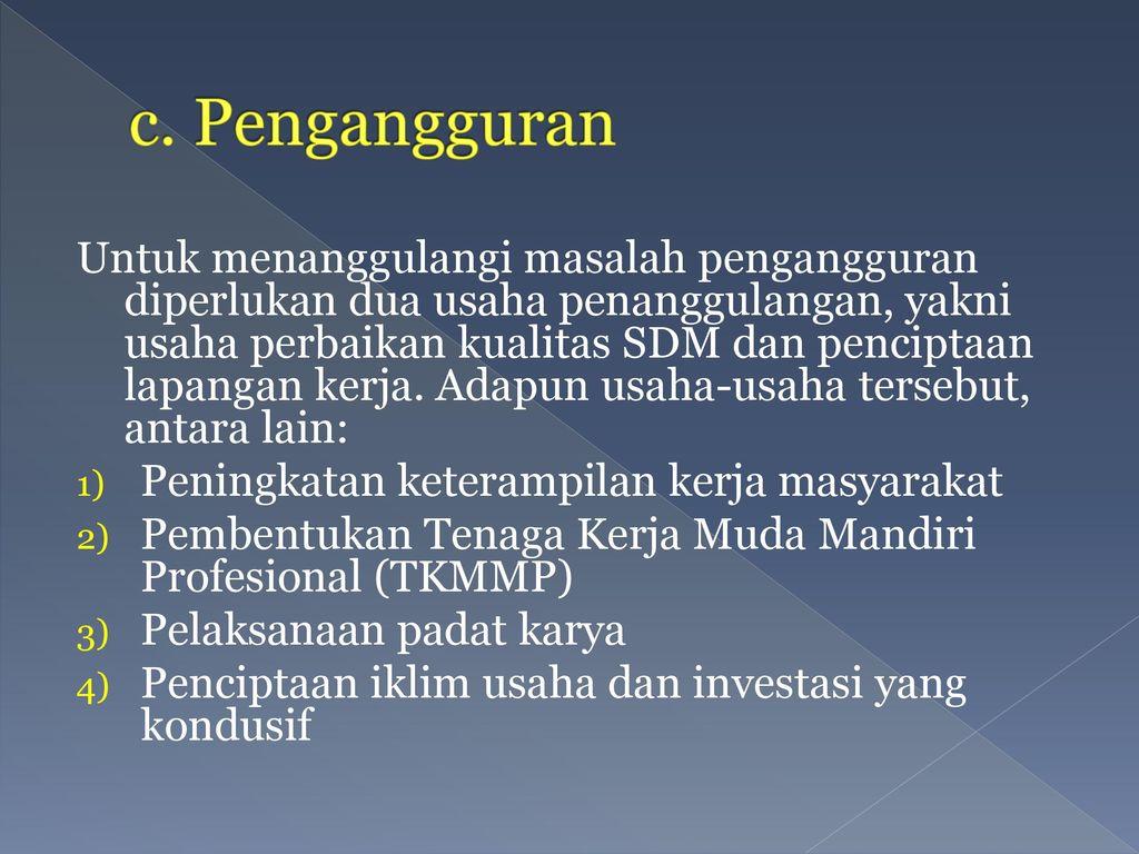 c. Pengangguran