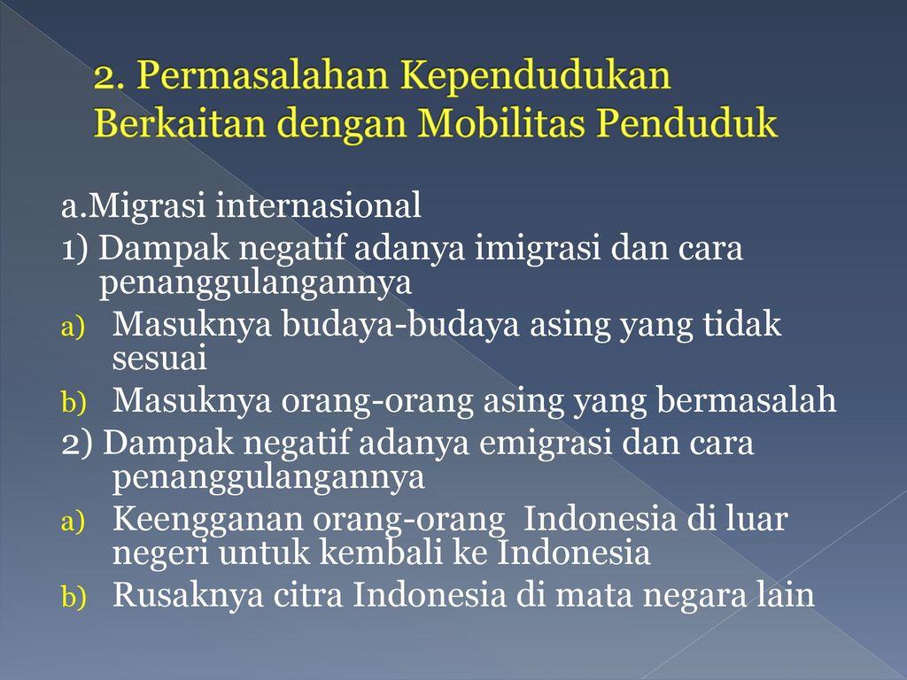 2. Permasalahan Kependudukan Berkaitan dengan Mobilitas Penduduk