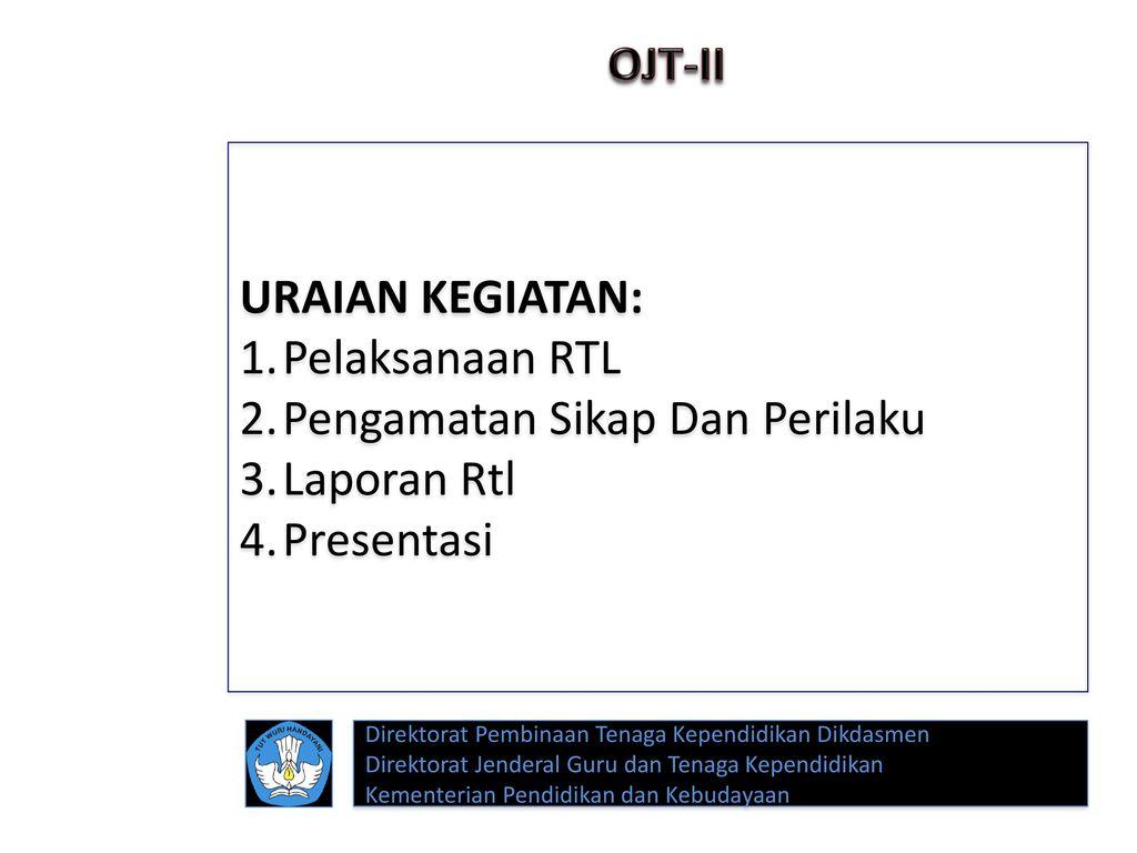 Pengamatan Sikap Dan Perilaku Laporan Rtl Presentasi