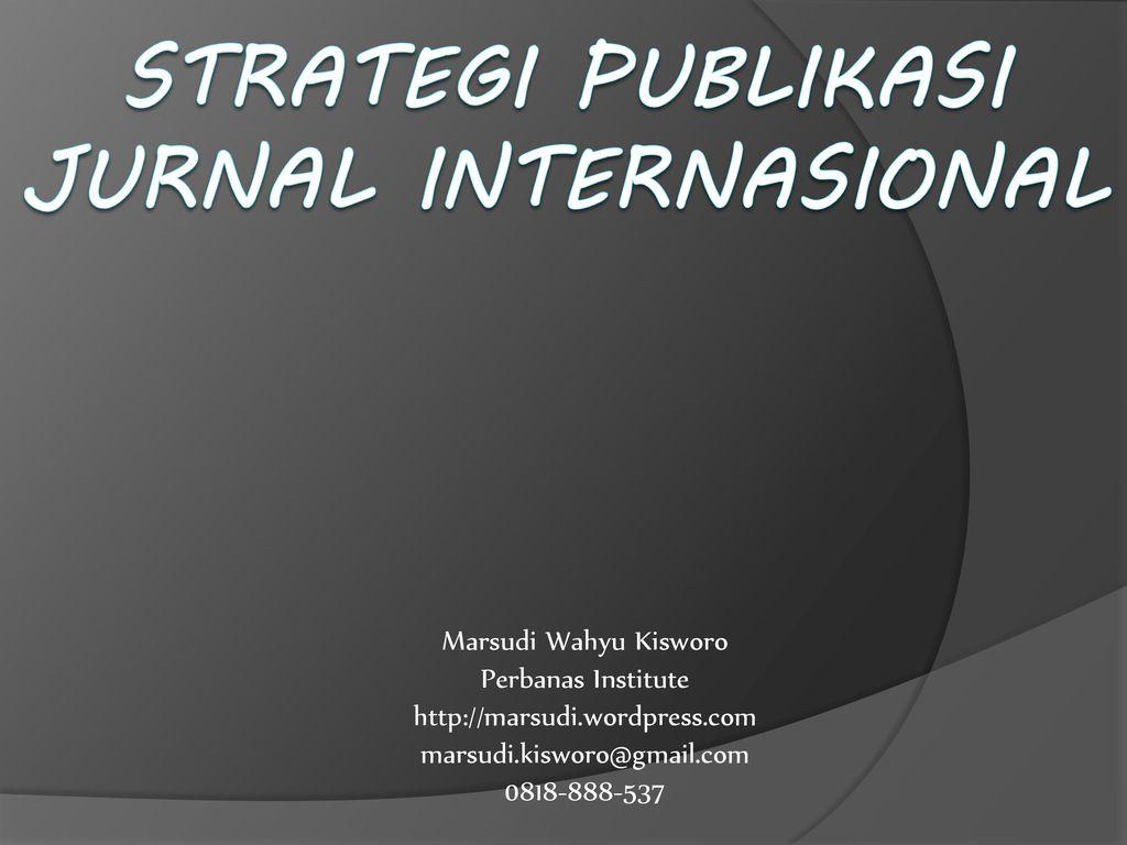jurnal strategi operasi Konsep strategi : definisi, perumusan, tingkatan dan jenis strategi, jurnal manajemen, bahan kuliah manajemen, konsep strategi : definisi, perumusan, tingkatan dan jenis strategi.