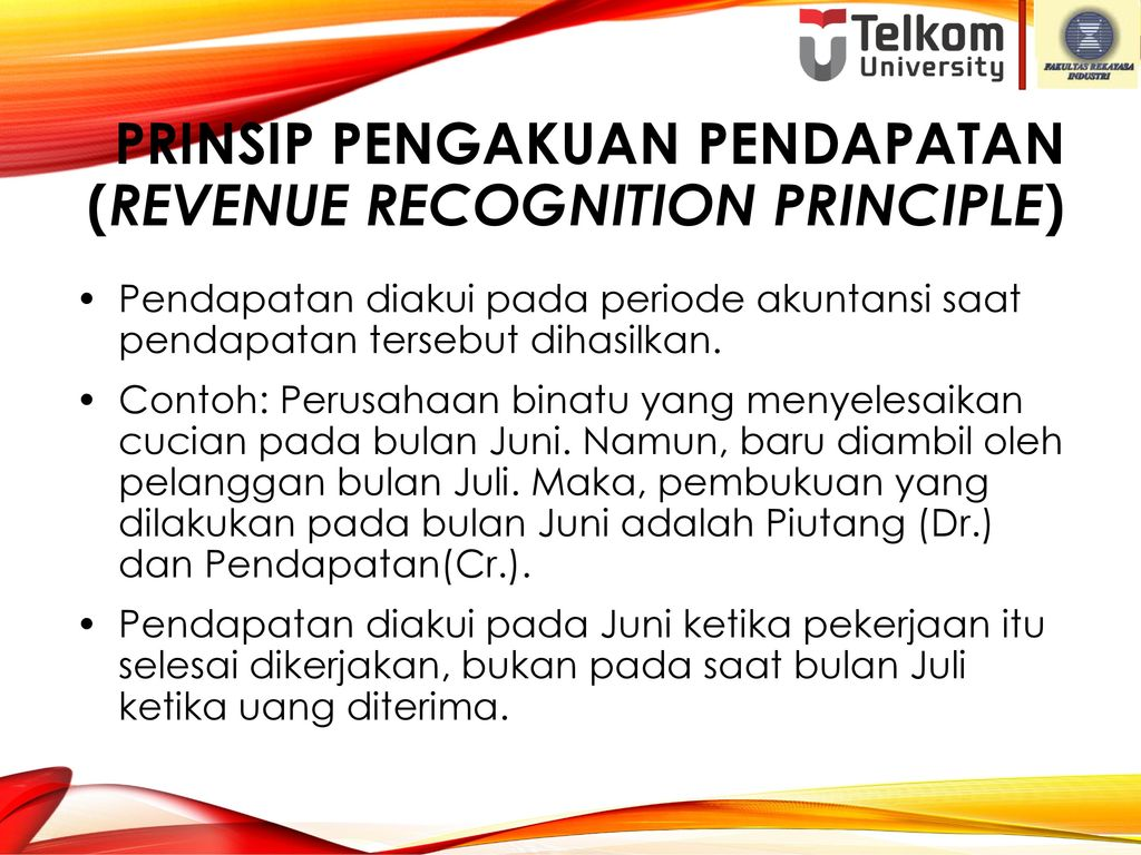 Prinsip Pengakuan Pendapatan (Revenue Recognition Principle)