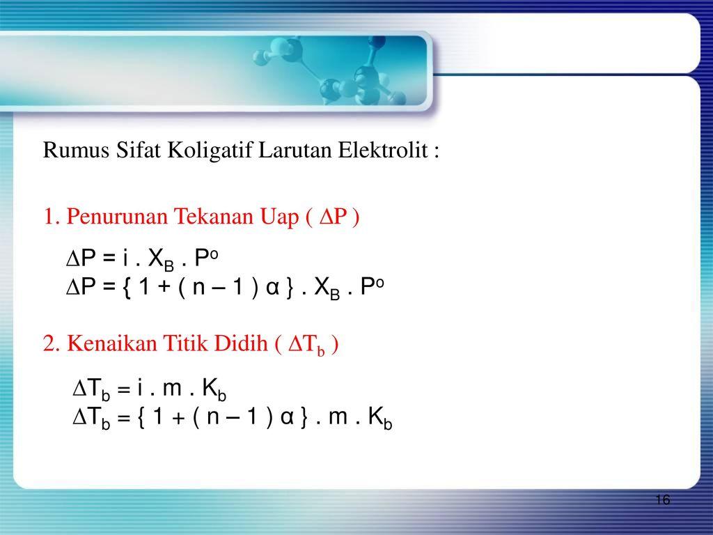 Sifat koligatif larutan ppt download rumus sifat koligatif larutan elektrolit ccuart Images