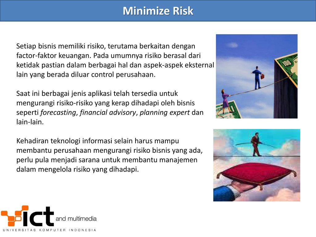 risk minimisation in the last