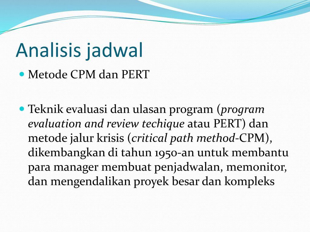 Analisis jadwal metode cpm dan pert ppt download analisis jadwal metode cpm dan pert ccuart Gallery