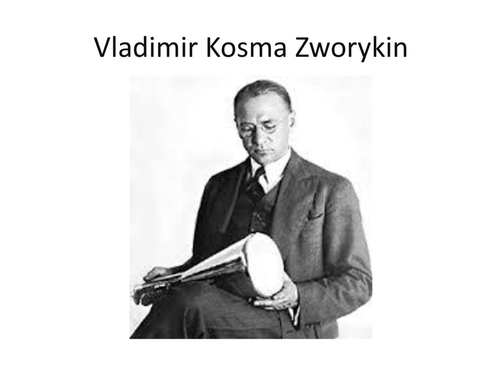 an introduction to the life of vladimir zworykin Introduction to sociology, chapter 9, social institutions: education, government, and the economy authority capitalism charismatic authority communism power.