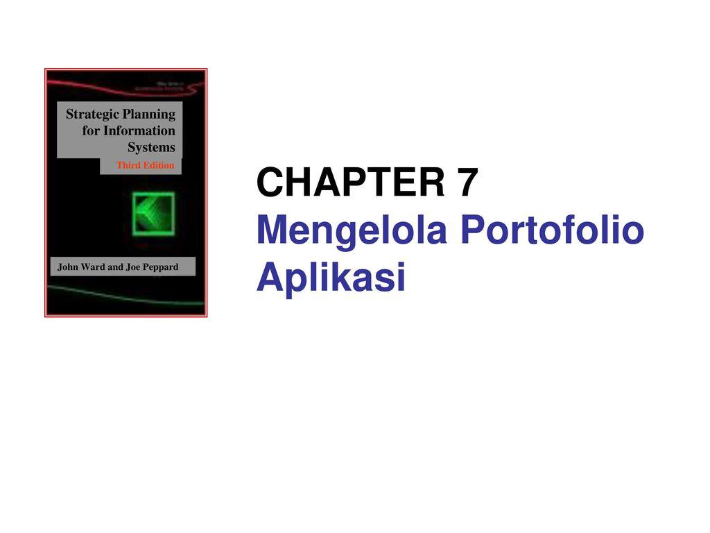 CHAPTER 7 Mengelola Portofolio Aplikasi