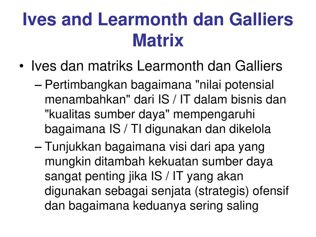 Ives and Learmonth dan Galliers Matrix