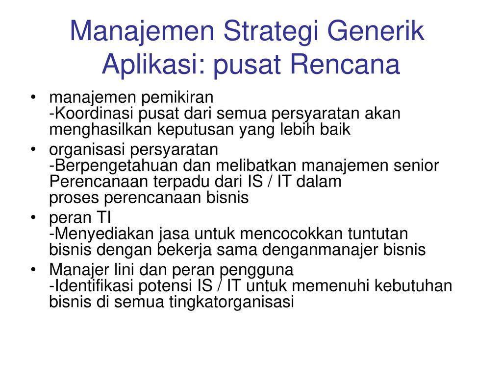 Manajemen Strategi Generik Aplikasi: pusat Rencana