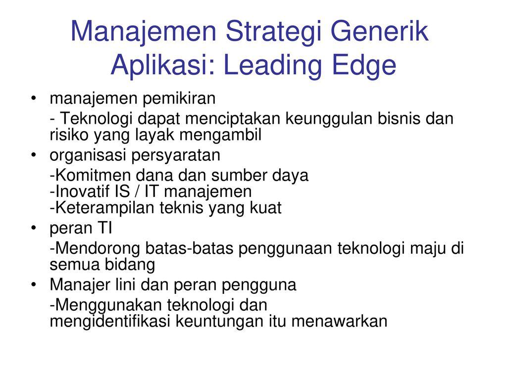 Manajemen Strategi Generik Aplikasi: Leading Edge