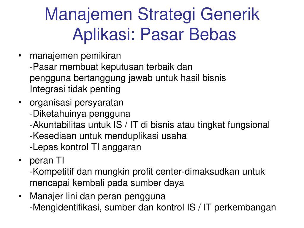 Manajemen Strategi Generik Aplikasi: Pasar Bebas