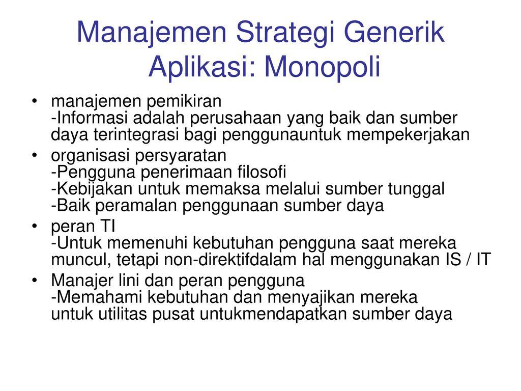 Manajemen Strategi Generik Aplikasi: Monopoli