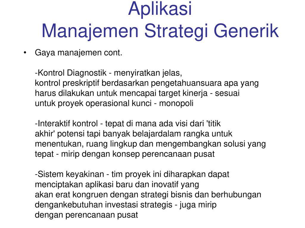 Aplikasi Manajemen Strategi Generik