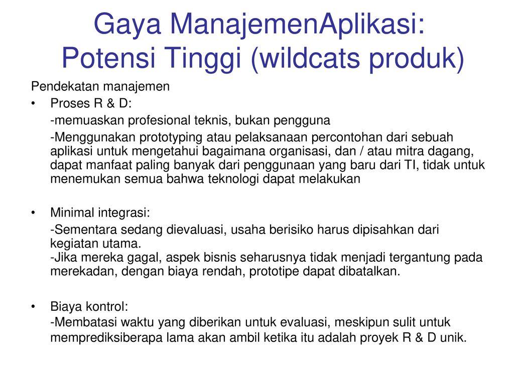 Gaya ManajemenAplikasi: Potensi Tinggi (wildcats produk)