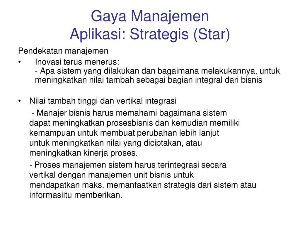 Gaya Manajemen Aplikasi: Strategis (Star)