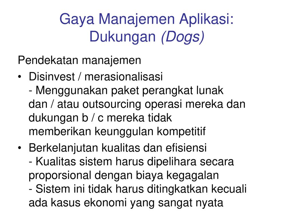 Gaya Manajemen Aplikasi: Dukungan (Dogs)