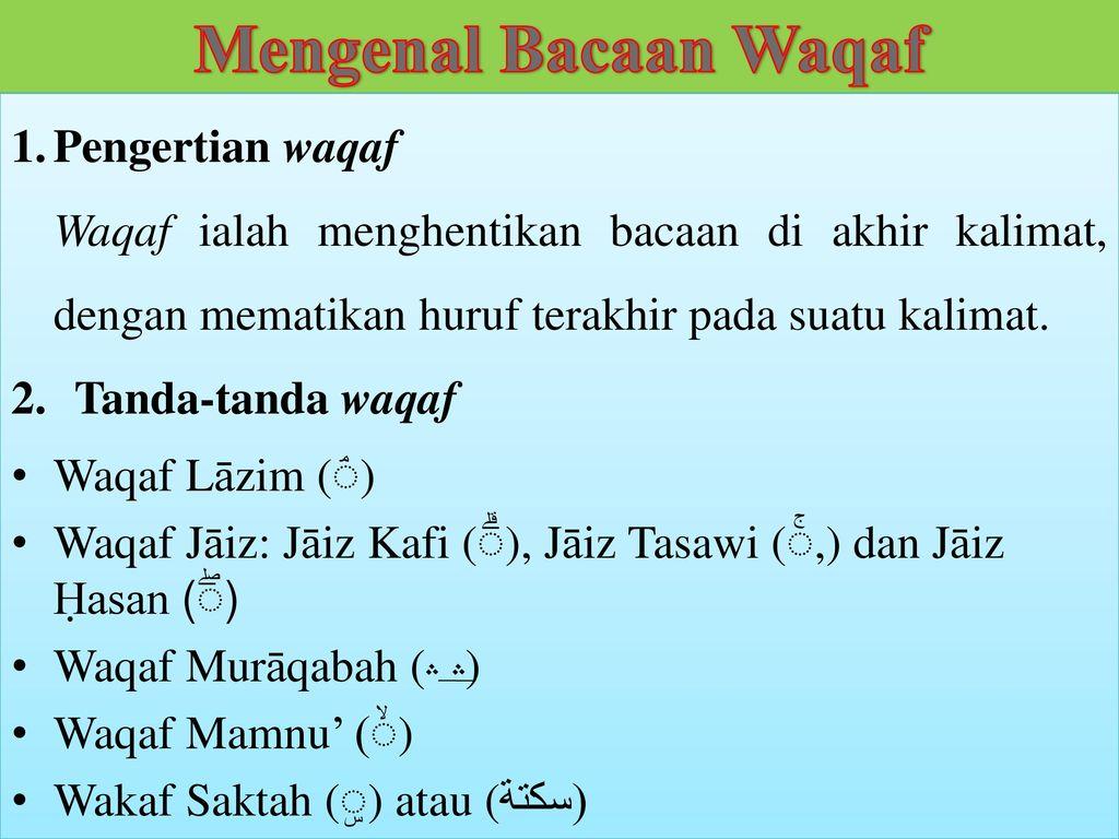 Mengenal Bacaan Waqaf Pengertian waqaf Tanda-tanda waqaf