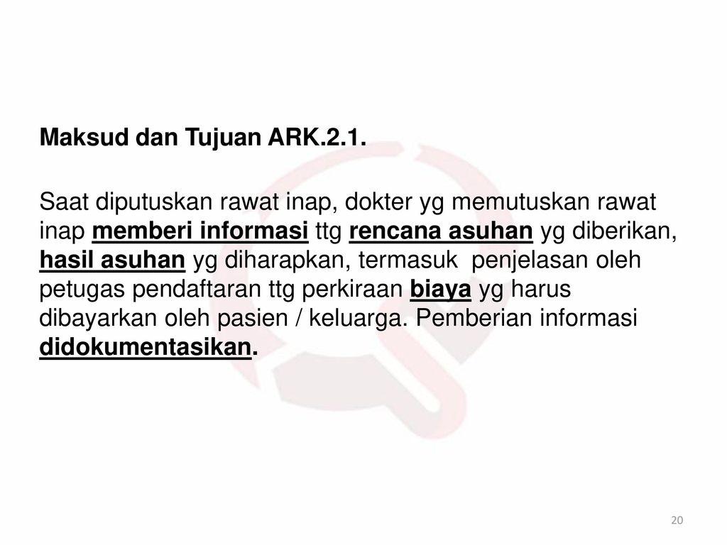 Maksud dan Tujuan ARK.2.1.