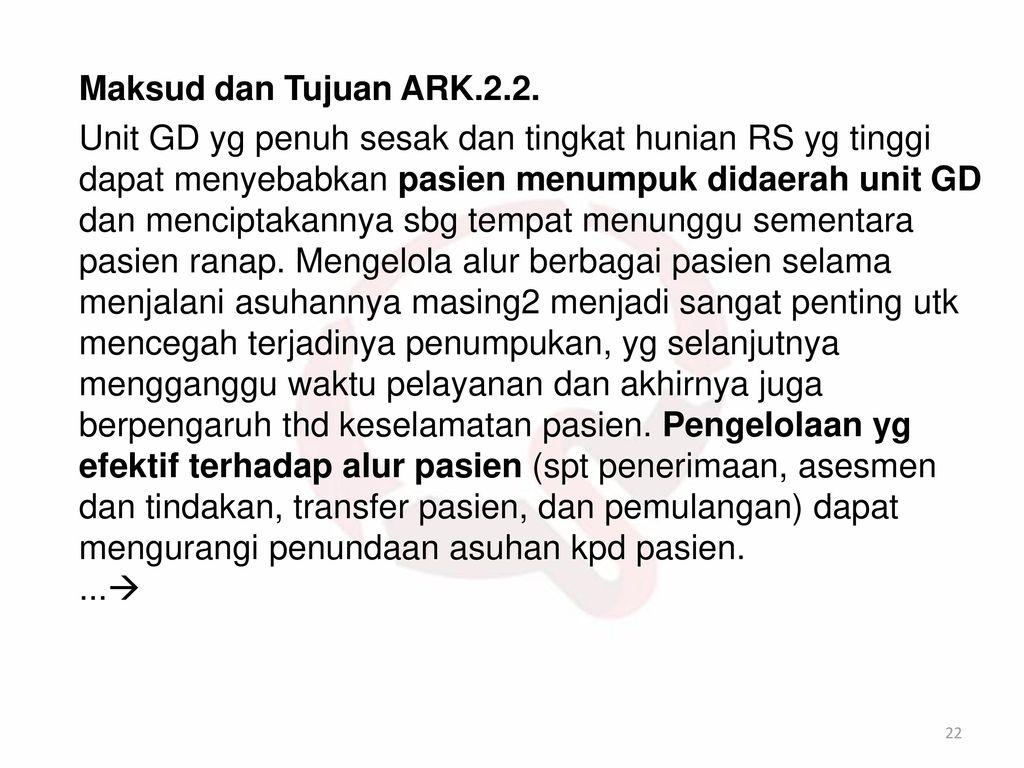 Maksud dan Tujuan ARK.2.2.