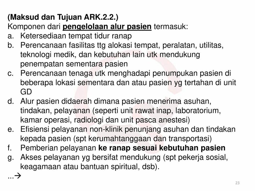(Maksud dan Tujuan ARK.2.2.)