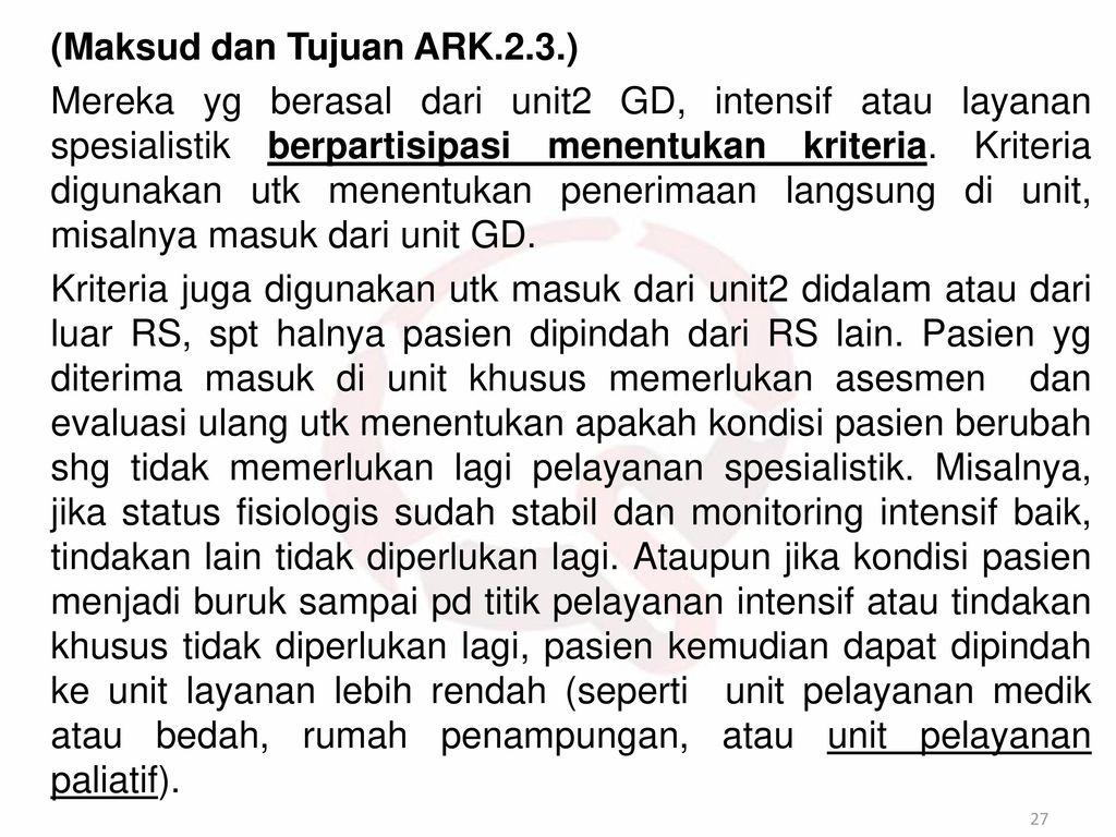 (Maksud dan Tujuan ARK.2.3.)