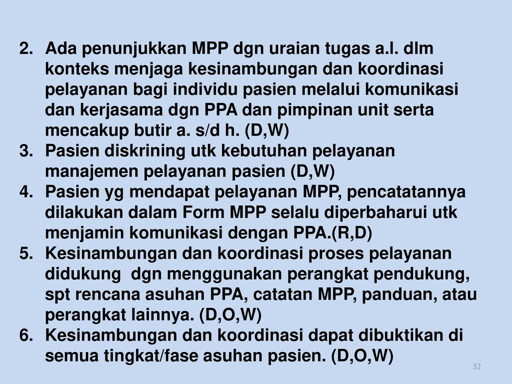 Ada penunjukkan MPP dgn uraian tugas a. l