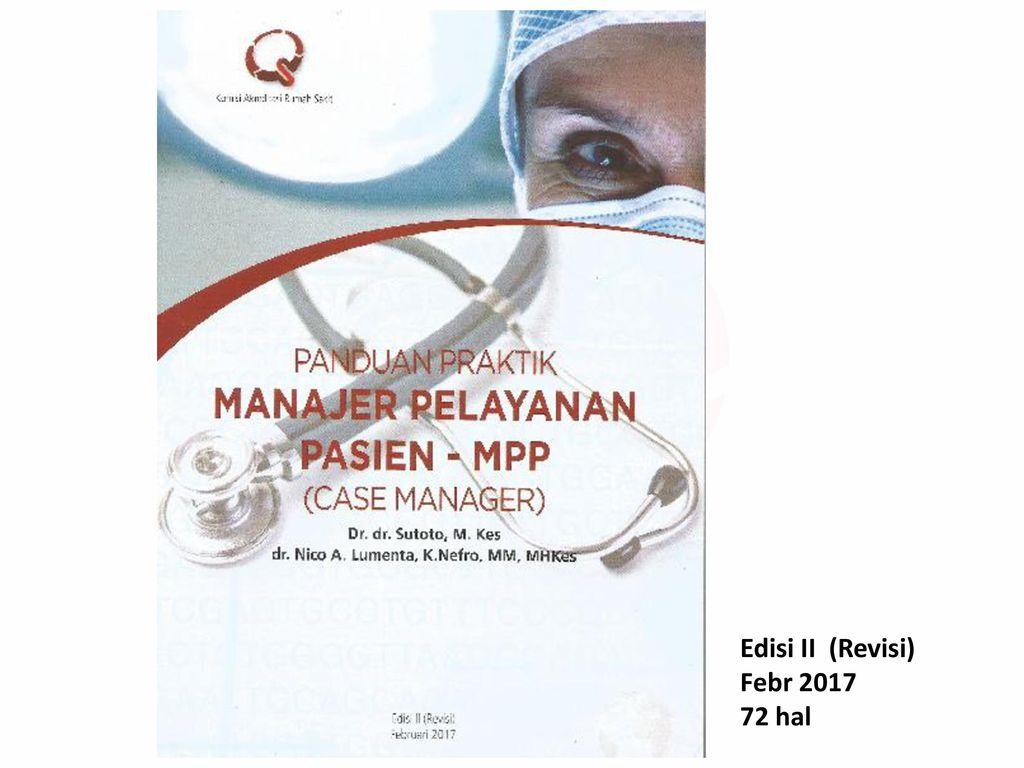 Edisi II (Revisi) Febr 2017 72 hal Edisi ke II Juli 2016
