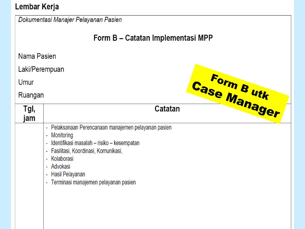 Form B utk Case Manager