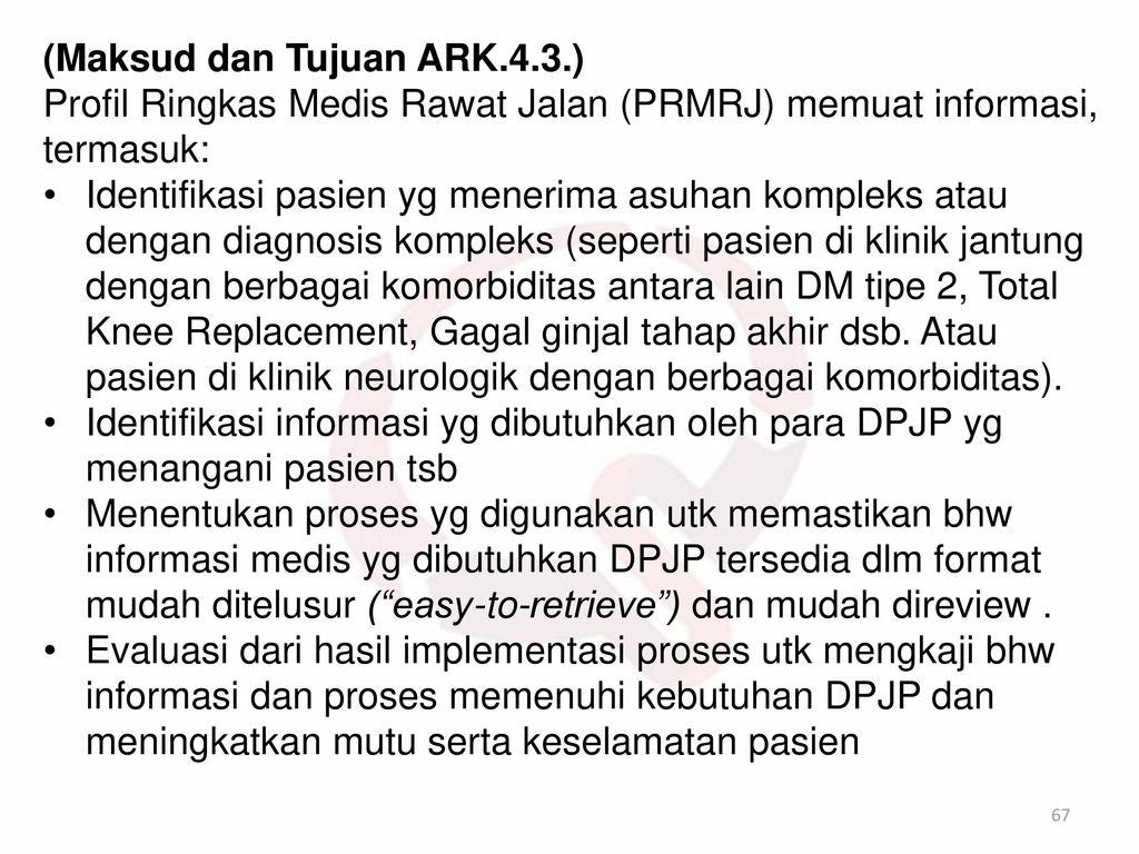 (Maksud dan Tujuan ARK.4.3.)