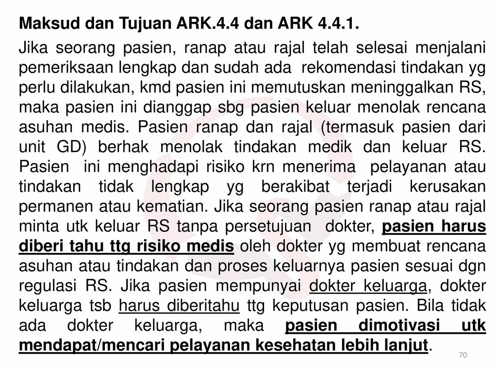 Maksud dan Tujuan ARK.4.4 dan ARK 4.4.1.