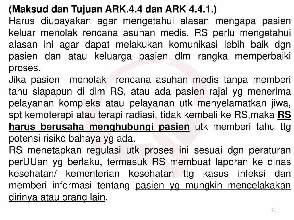 (Maksud dan Tujuan ARK.4.4 dan ARK 4.4.1.)