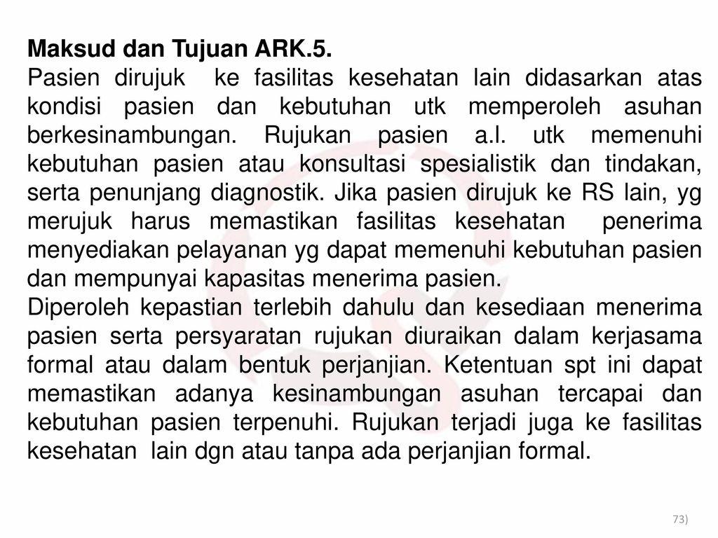 Maksud dan Tujuan ARK.5.