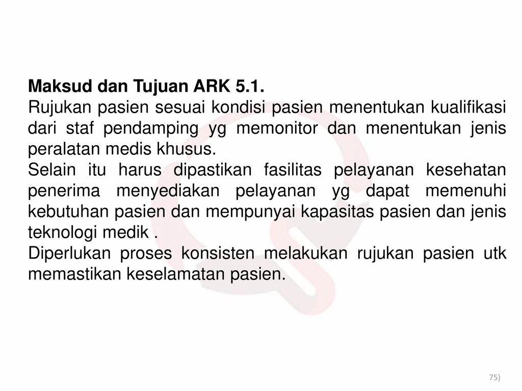 Maksud dan Tujuan ARK 5.1.
