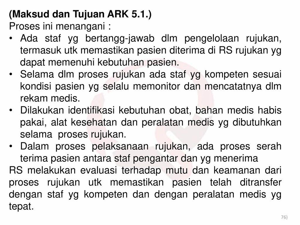(Maksud dan Tujuan ARK 5.1.)