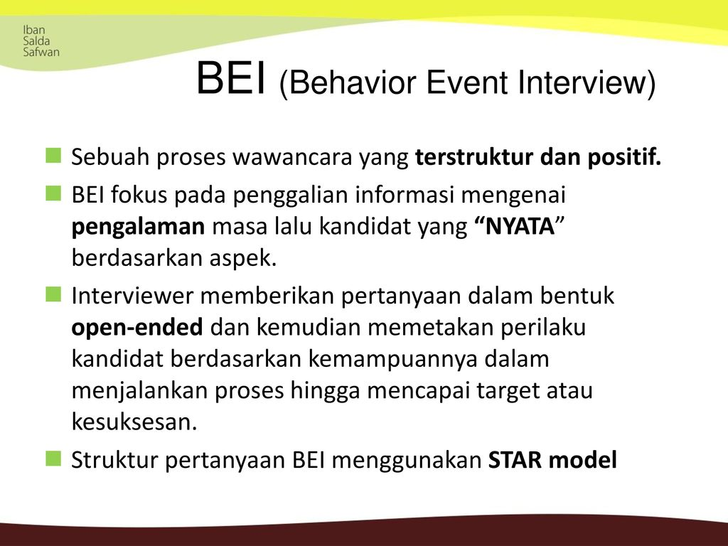 bei behavioural event interview Behavioural event interviews (bei) ask applicants for specific examples of past actions in conditions criminal justice branch behavioural event interview guide 5.