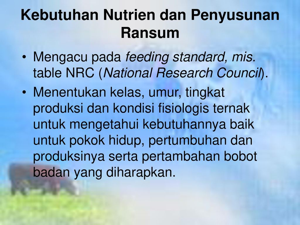 Kebutuhan Nutrien dan Penyusunan Ransum