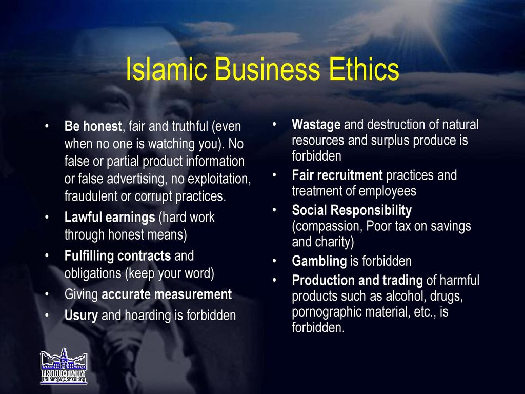islam and business ethics Business ethics (also known as corporate ethics) is a form of applied ethics or professional ethics that examines ethical principles and moral or ethical problems.